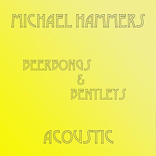 Beerbongs & Bentleys Acoustic