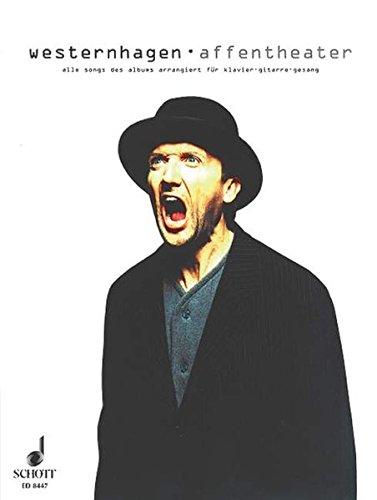 Affentheater: Alle Songs der CD. Klavier, Gitarre und Gesang. Songbook.