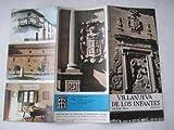 Folleto Turismo - Tourist Brochure : VILLANUEVA DE LOS INFANTES, Ciudad Real.