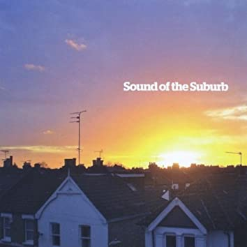 Sound of the Suburb