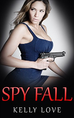 Spy Fall (Lesbian Romance - Spy Book 3) (English Edition)