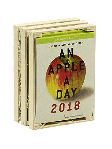 An Apple A Day Kalender 2018: 365 alte Apfelsorten