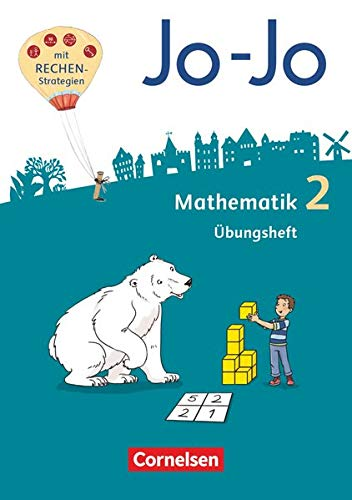 Jo-Jo Mathematik - Allgemeine Ausgabe 2018 - 2. Schuljahr: Übungsheft