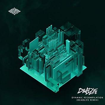 dynamic recompilation (DEADLIFE Remix)