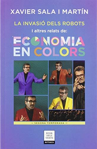La invasió dels robots i altres relats d'Economia en colors: Segona temporada (RDV-BUTXACA)