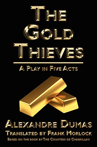 The Gold Thieves
