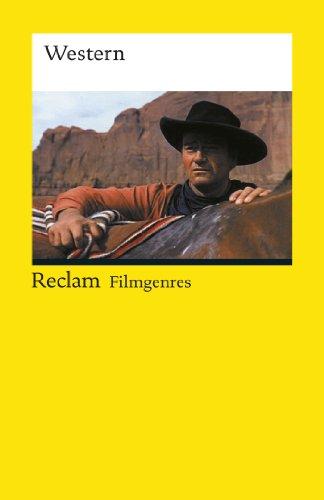 Filmgenres: Western: Reclam Filmgenres