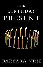 The Birthday Present: A Novel by Barbara Vine (2009-03-10)