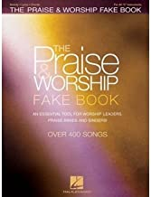 The Praise & Worship Fake Book: An Essential Tool for Worship Leaders, Praise Bands and Singers! (Paperback) - Common