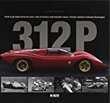 312 P: One of Ferrari's most beautiful racers