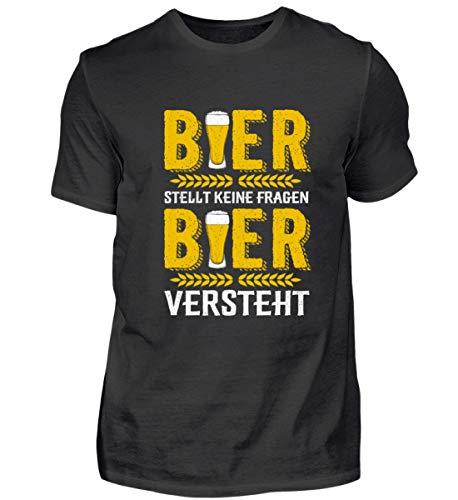 Bier stellt Keine Fragen Bier versteht - Bier/Biertrinker/Brauerei/Bierbrauer - Herren Shirt