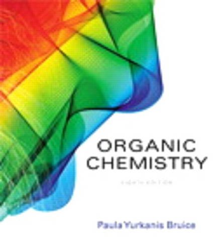 Compare Textbook Prices for Student's Study Guide and Solutions Manual for Organic Chemistry 8 Edition ISBN 9780134066585 by Bruice, Paula