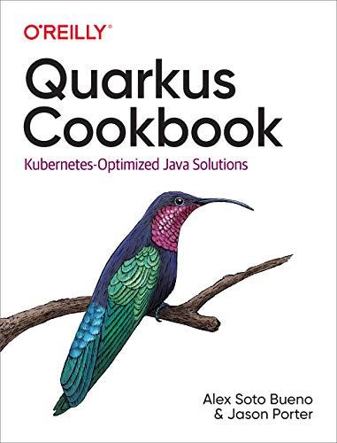 Quarkus Cookbook: Kubernetes-Optimized Java Solutions (English Edition)