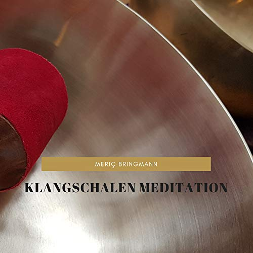 Klangschalen Meditation