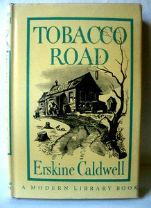TOBACCO ROAD, Modern Library Book 249