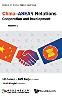 China-asean Relations: Cooperation and Development (Series on China-asean Relations)