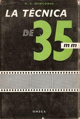LA TÉCNICA DE 35 MM. LA PRÁCTICA CON LAS CÁMARAS MINIATURA.