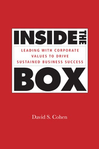 Inside the Box: Leading With Corporate Values to Drive Sustained Business Success (Jossey-Bass Leadership Series - Canada) (English Edition)