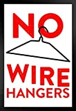 Poster No Wire Hangers Pro-Choice, 30,5 x 45,7 cm Framed in