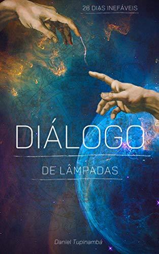 Diálogo de Lâmpadas: Luciel caiu da sétima dimensão - Lançamento