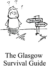 The Glasgow Survival Guide