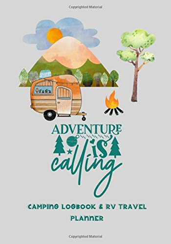 Camping Logbook & RV Travel Planner: Campsite Journal, Camping...