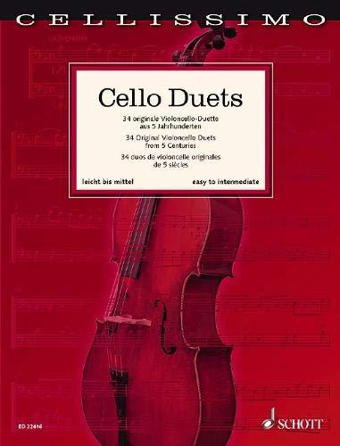 Cello Duets: 34 originale Violoncello-Duette aus 5 Jahrhunderten. 2 Violoncello. Spielpartitur. (Cellissimo)