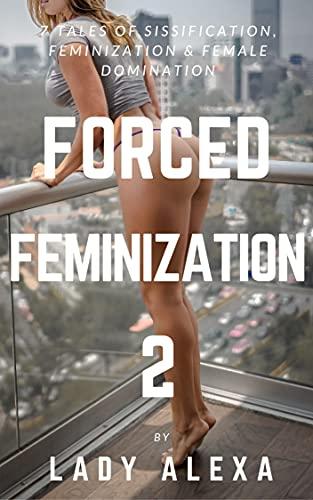 Feminization forces Wives Feminizing