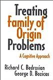 By Richard C. Bedrosian Treating Family of...