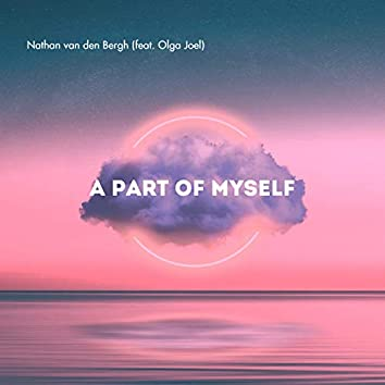 A Part of Myself (feat. Olga Joel)