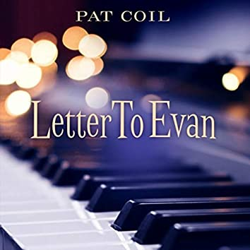 Letter to Evan (feat. Danny Gottlieb & Jacob Jezioro)