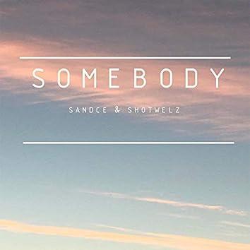 Somebody (feat. Shotwelz)