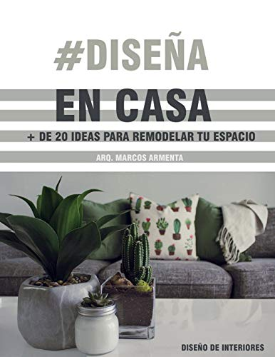 #Diseña en casa: Más de 20 ideas para remodelar tu espacio esta cuarentena
