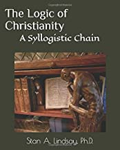 The Logic of Christianity: A Syllogistic Chain