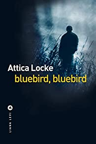 Bluebird, Bluebird par Locke