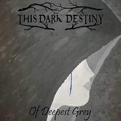 This Dark Destiny