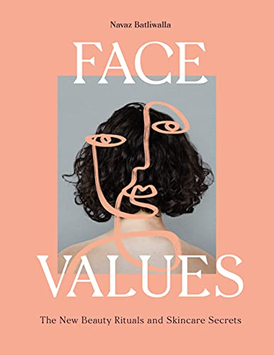 Face Values: Beauty Rituals and Skincare Secrets