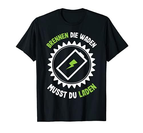 Batteria per bicicletta elettrica 'Brunen Die Waden Musst Du Laden Maglietta