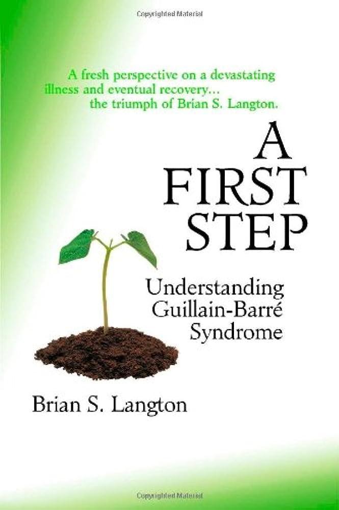 真鍮奇跡ハイランドA First Step - Understanding Guillain-Barre Syndrome
