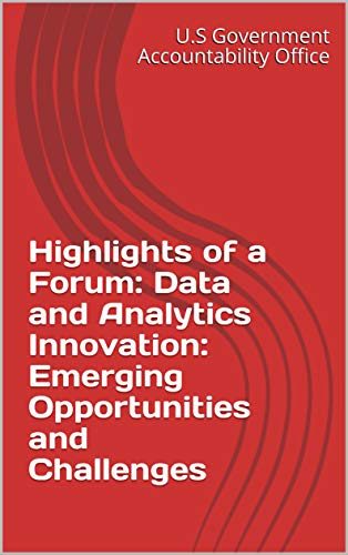 Highlights of a Forum: Data and Analytics Innovation: Emerging Opportunities and Challenges (English Edition)