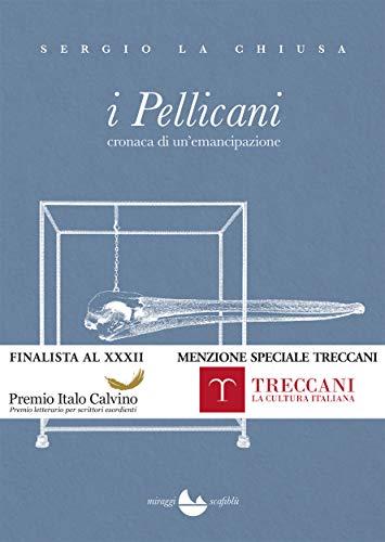I Pellicani (Scafiblu)