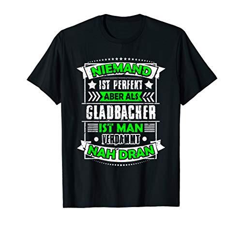 Lustiges Gladbacher I Gladbach Humor Shirt Geschenk T-Shirt