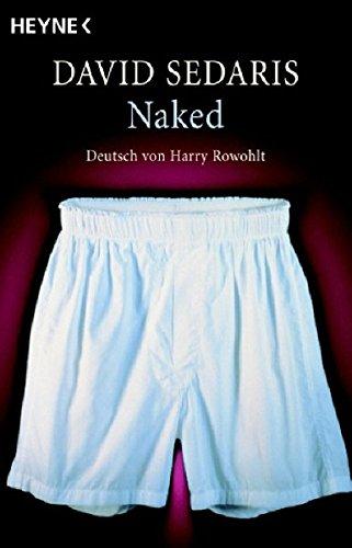 Naked: Deutsch von Harry Rowohlt