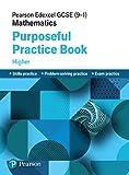Pearson Edexcel GCSE (9-1) Mathematics: Purposeful Practice Book - Higher (EDEXCEL GCSE MATHS)
