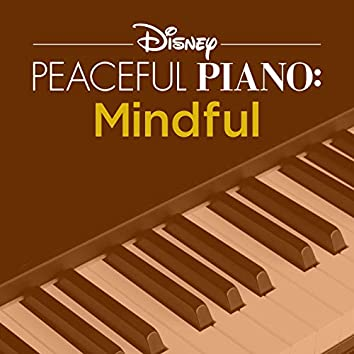 Disney Peaceful Piano: Mindful