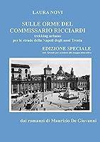 Sulle orme del Commissario Ricciardi - trekking urbano per le strade della Napoli degli anni Trenta - EDIZIONE SPECIALE