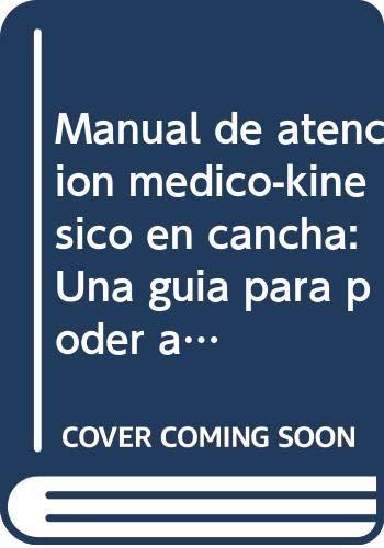 Opazo, F: Manual de atención médico-kinésico en cancha