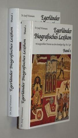 Weinmann, Josef (Bearb. u. Hrsg.): Egerländer biografisches Lexikon mit ausgewählten Personen aus dem ehemaligen Reg.-Bez. Männedorf/ZH, J. Weinmann, 1985. 4°. 375, 366 S. m. Abb. Illustr. Pappbände. (ISBN 3-922-808-12-3)