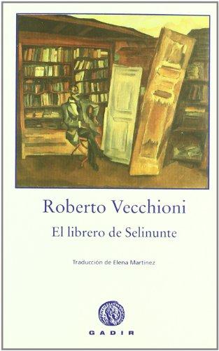 El librero de Selinunte (Gadir Ficción)