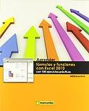 Aprender fórmulas y funciones con Excel 2010 con 100 ejercicios prácticos (APRENDER...CON 100 EJERCICIOS PRÁCTICOS) (Spanish Edition)